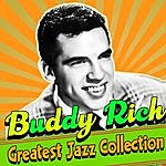Buddy Rich Greatest Jazz Collection