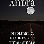 Andra Dipolmatic, In Your Spare Time - Single