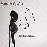 Wolfram Wagner Melodies Of Life
