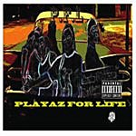 P.F.L. Playaz For Life