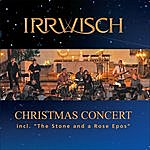 "Irrwisch Christmas Concert Incl. ""The Stone And A Rose Epos"""
