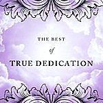 True Dedication The Best Of True Dedication