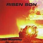 Joe Wamsley Risen Son