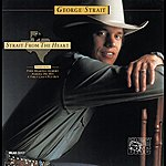 George Strait Strait From The Heart (Reissue)