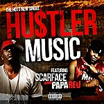 Papa Reu Hustler Music (Feat. Scarface) - Single