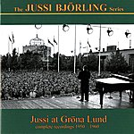 Jussi Björling Jussi At Grona Lund (1950-1960)
