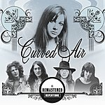 Curved Air Retrospective (Anthology 1970-2009) Best Of - (Remastered)
