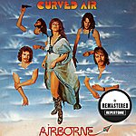 Curved Air Airborne (Remastered)