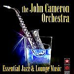 John Cameron Essential Jazz & Lounge Music
