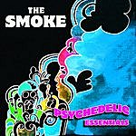 The Smoke Psychedelic Essentials