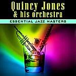 Quincy Jones & His Orchestra Essential Jazz Masters