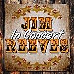 Jim Reeves Jim Reeves In Concert