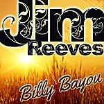 Jim Reeves Billy Bayou
