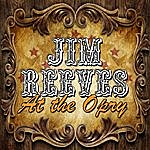 Jim Reeves At The Opry