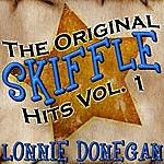 Lonnie Donegan The Original Skiffle Hits Vol. 1