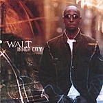 Walt Inner City