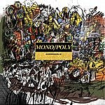 Mono/Poly Manifestations - Ep