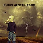 Byron Nemeth The Force Within