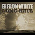 Effron White Long Haul