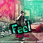 Feel Test Me