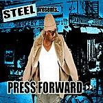 Steel Press Forward