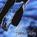 Andreas Summer Dreams