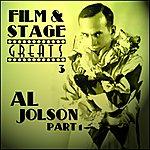 Al Jolson Film & Stage Greats 3 - Al Jolson Part 1