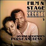Original Broadway Cast Film & Stage Greats 5 - George Gershwin's Porgy & Bess