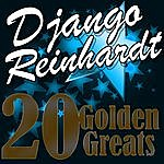 Django Reinhardt 20 Golden Greats