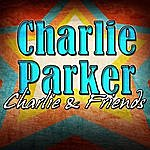 Charlie Parker Charlie & Friends