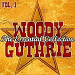 Woody Guthrie The Essential Collection Vol. 1