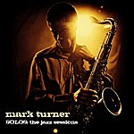 Mark Turner Mark Turner - SOLOS: The Jazz Sessions