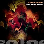 Charlie Hunter Charlie Hunter - SOLOS: The Jazz Sessions