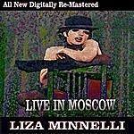 Liza Minnelli Liza Minnelli - Live In Moscow