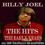 Billy Joel Billy Joel - The Hits - The Early Years