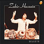 Zakir Hussain Selects