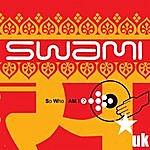 Swami So Who Am I?