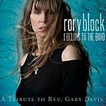 Rory Block I Belong To The Band: A Tribute To Rev. Gary Davis