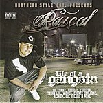 Rascal Life Of A Gangsta