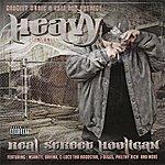The Heavy Nsanity & Cali Sav Present: Real Street Hooligan