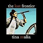 Tina Malia The Lost Frontier