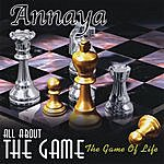 Annaya All About The Game
