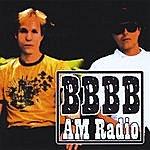 AM Radio Bigger Better Bolder Brighter
