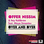 Offer Nissim Over & Over (Feat. Maya Simantov)
