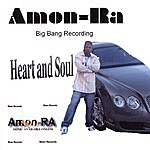 Amon-RA Heart And Soul