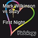 Mark Wilkinson First Night