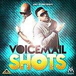 Voicemail Shots - Single