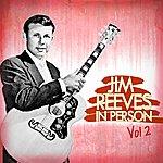 Jim Reeves Jim Reeves In Person Vol 2