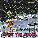 Andy Roberts Under The Radar