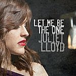 Juliet Lloyd Let Me Be The One